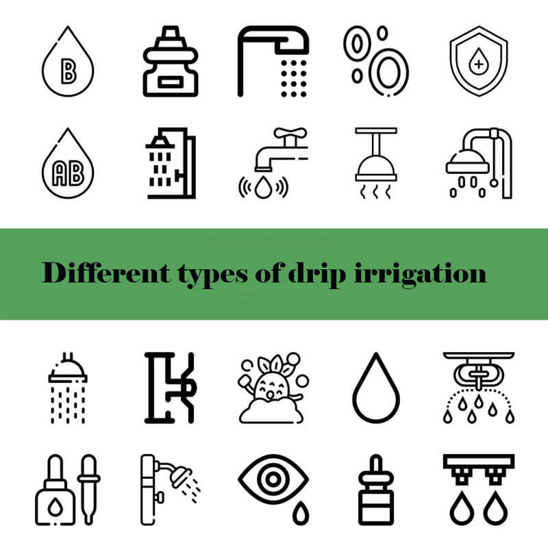 Different types of drip irrigation